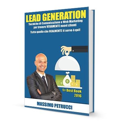 Lead Generation trovare Clienti il libro di Massimo Petrucci