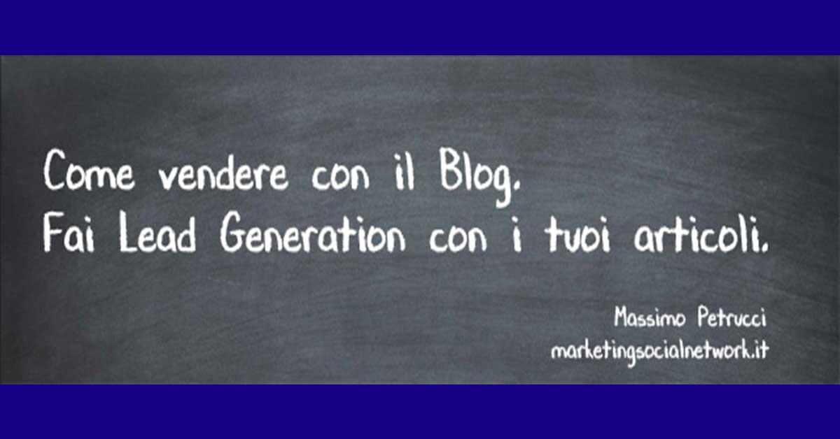 Lead Generation: vendere con il blog