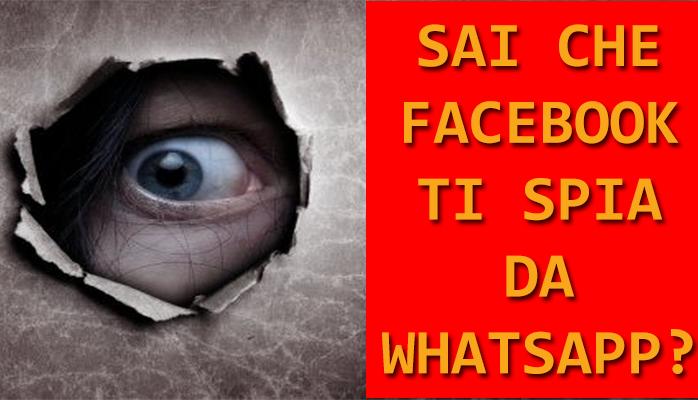 Facebook ti spia da WhtasApp