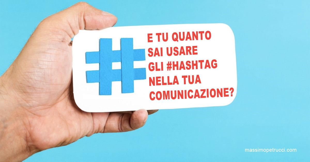 hashtag: come usarli in modo efficace